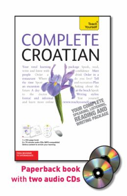Complete Croatian: From Beginner to Intermediate [With 352 Page Book] 9780071756532