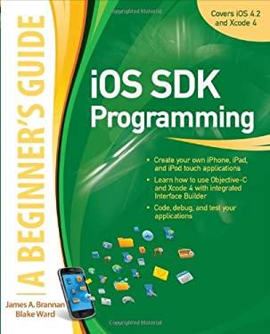 iOS SDK Programming: A Beginner's Guide 9780071759083