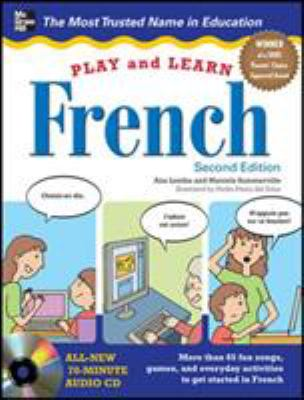 Play and Learn French with Audio CD, 2nd Edition 9780071759243
