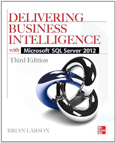 Delivering Business Intelligence with Microsoft SQL Server 2012 3/E 9780071759380