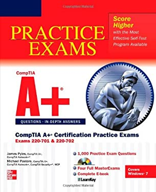 CompTIA A+ Certification Practice Exams: (Exams 220-701 & 220-702) [With CDROM] 9780071760188
