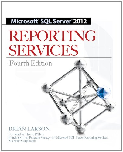 Microsoft SQL Server 2012 Reporting Services 4/E 9780071760478