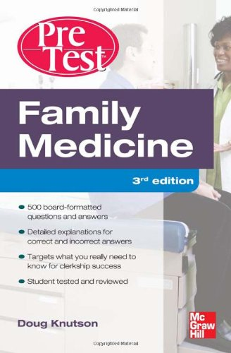 Family Medicine Pretest Self-Assessment and Review, Third Edition 9780071760522