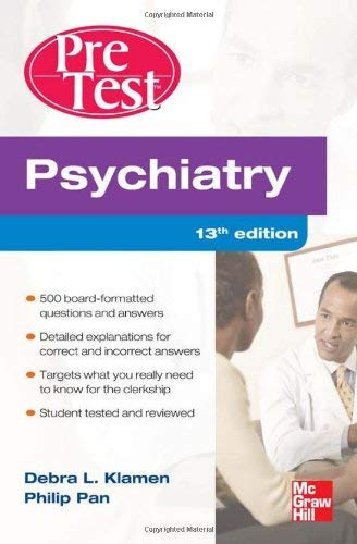 Psychiatry: PreTest Self-Assessment and Review 9780071761017