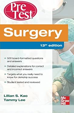 Surgery Pretest Self-Assessment and Review, Thirteenth Edition 9780071761215