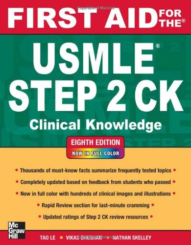 First Aid for the USMLE Step 2 Ck, Eighth Edition 9780071761376