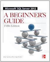 Microsoft SQL Server 2012 a Beginners Guide 5/E 16358718