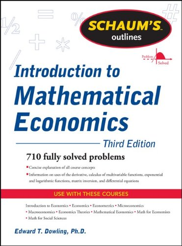 Schaum's Outline of Introduction to Mathematical Economics, 3rd Edition 9780071762519