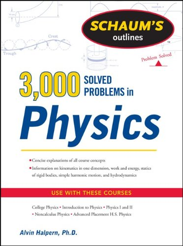 Schaum's 3,000 Solved Problems in Physics 9780071763462