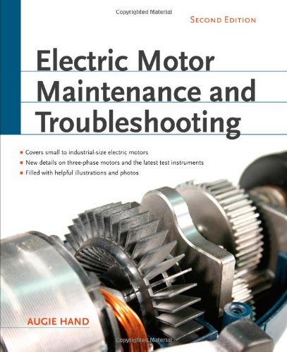 Electric Motor Maintenance and Troubleshooting, 2nd Edition 9780071763950