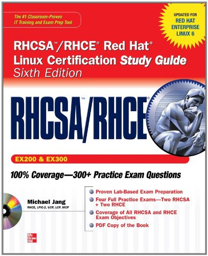 RHCSA/RHCE Red Hat Linux Certification Study Guide, Exams (EX200 & EX300) [With CDROM] 9780071765657