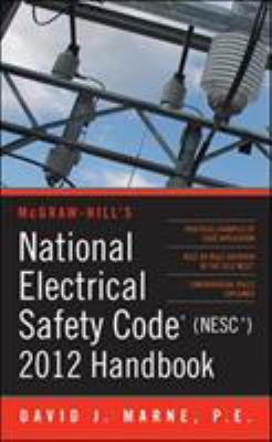 National Electrical Safety Code (NESC) Handbook 9780071766852