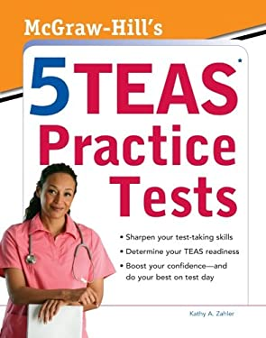 McGraw-Hill's 5 TEAS Practice Tests 9780071767774