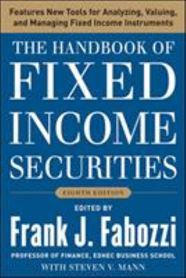The Handbook of Fixed Income Securities, Eighth Edition 9780071768467