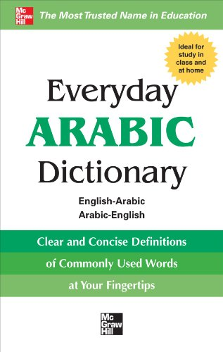 Everyday Arabic Dictionary: English-Arabic/Arabic-English 9780071768795