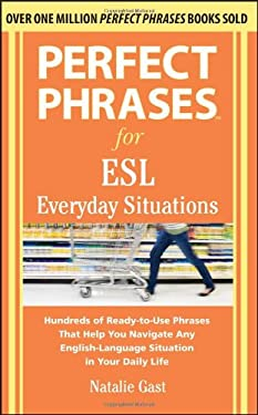 Perfect Phrases for ESL Everyday Situations 9780071770286