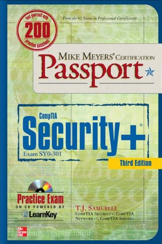 Mike Meyers' CompTIA Security+ Certification: Exam SYO-301 [With CDROM] 9780071770385
