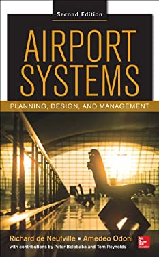 Airport Systems: Planning, Design and Management 2/E 9780071770583