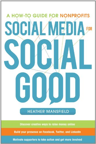 Social Media for Social Good: A How-To Guide for Nonprofits 9780071770811