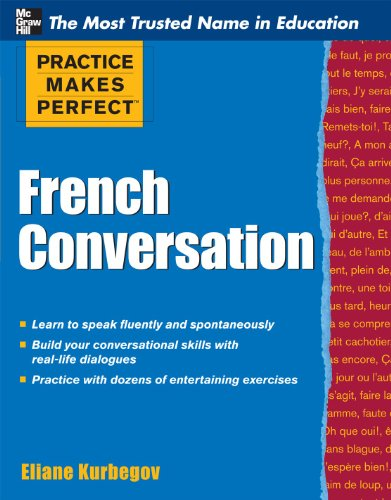 Practice Makes Perfect French Conversation 9780071770873