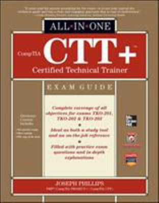 Comptia CTT+ Certified Technical Trainer All-In-One Exam Guide 9780071771160
