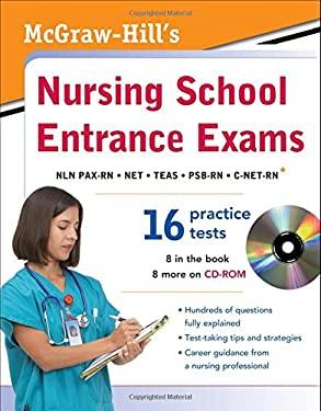 McGraw-Hill's Nursing School Entrance Exams [With CDROM] 9780071771436