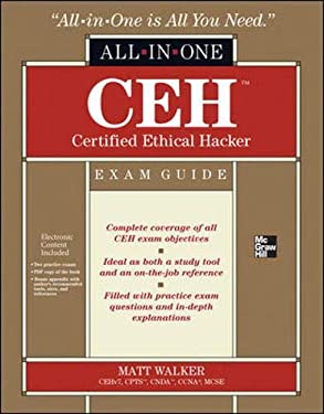 CEH Certified Ethical Hacker All-In-One Exam Guide [With CDROM] 9780071772297