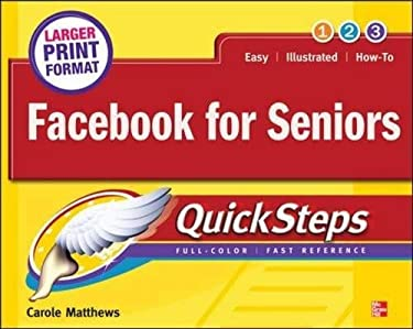 Facebook for Seniors Quicksteps 9780071772655