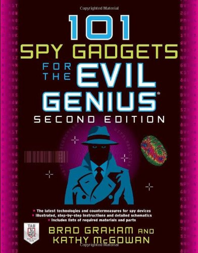 101 Spy Gadgets for the Evil Genius 9780071772686