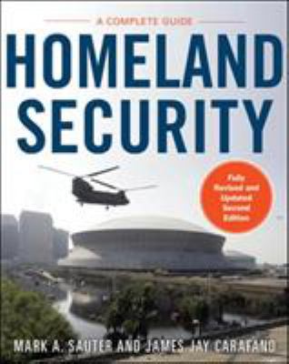 Homeland Security: A Complete Guide 2/E 9780071774000
