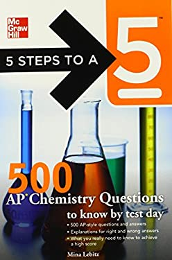 500 AP Chemistry Questions to Know by Test Day 9780071774055