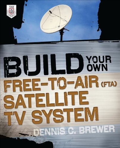Build Your Own Free-To-Air (FTA) Satellite TV System 9780071775151