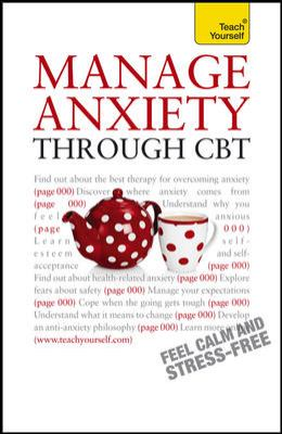 Manage Anxiety Through CBT 9780071775205