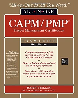 Capm/Pmp Project Management Certification All-In-One Exam Guide, 3rd Edition