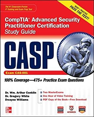 Casp Comptia Advanced Security Practitioner Certification Study Guide (Exam Cas-001) 9780071776202