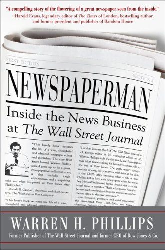 Newspaperman: Inside the News Business at the Wall Street Journal 9780071776905