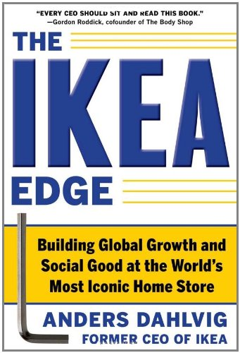 The Ikea Edge: Building Global Growth and Social Good at the World's Most Iconic Home Store 9780071777650