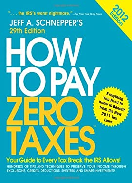 How to Pay Zero Taxes 9780071778756