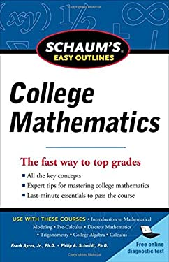 Schaum's Easy Outlines of College Mathematics 9780071779760