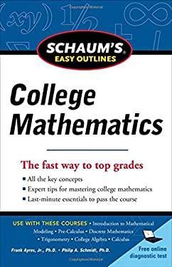 Schaum's Easy Outlines of College Mathematics