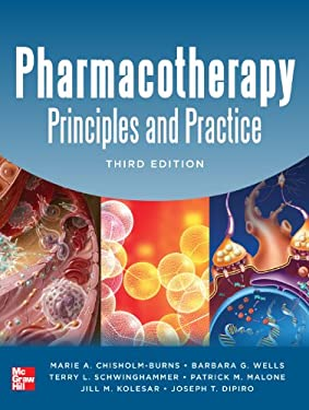 Pharmacotherapy Principles and Practice, Third Edition 9780071780469