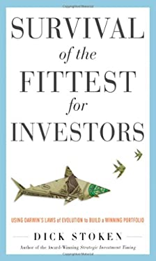 Survival of the Fittest for Investors: Using Darwin's Laws of Evolution to Build a Winning Portfolio 9780071782289