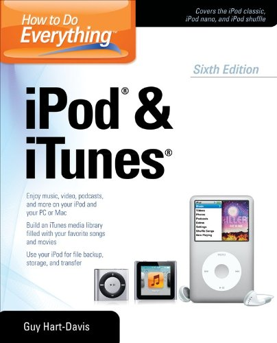 How to Do Everything iPod and iTunes 6/E 9780071786744