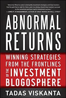 Abnormal Returns: Winning Strategies from the Frontlines of the Investment Blogosphere 9780071787109