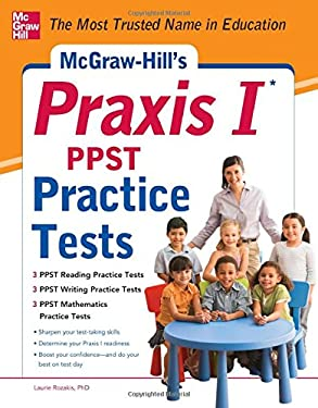 McGraw-Hill's Praxis I PPST Practice Tests 9780071787260