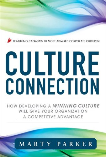 Culture Connection: How Developing a Winning Culture Will Give Your Organization a Competitive Advantage 9780071788762