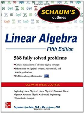 Schaum's Outline of Linear Algebra, 5th Edition 9780071794565