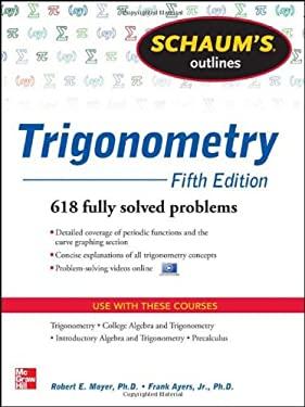Schaum's Outline of Trigonometry, 5th Edition 9780071795357