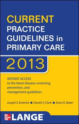Current Practice Guidelines in Primary Care 2013 9780071797504