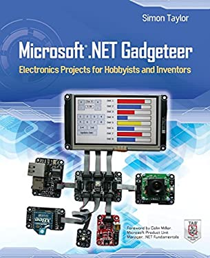Microsoft .Net Gadgeteer: Electronics Projects for Hobbyists and Inventors 9780071797955